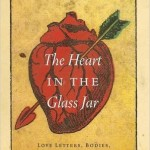 Bill French, The Heart in the Glass Jar